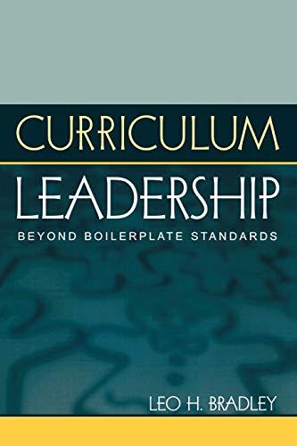 Curriculum Leadership: Beyond Boilerplate Standards 9781578860739