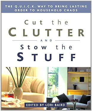 Cut the Clutter and Stow the Stuff 9781579545123