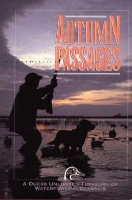 Dabblers & Divers: A Duck Hunter's Book 9781572230682