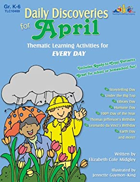 Daily Discoveries for April: Thematic Learning Activities for Every Day 9781573104692