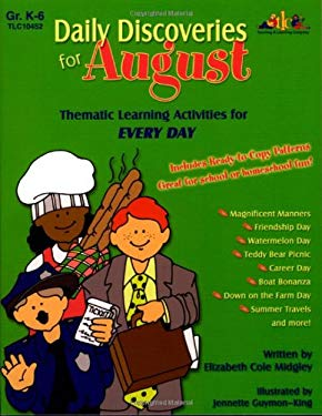Daily Discoveries for August: Thematic Learning Activities for Every Day 9781573104524