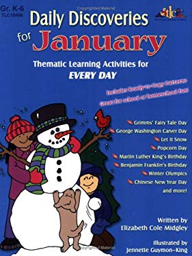 Daily Discoveries for January: Thematic Learning Activities for Every Day, Grades K-6 9781573104661