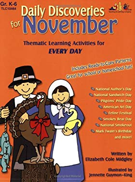 Daily Discoveries for November: Thematic Learning Activities for Every Day, Grades K-6 9781573104647