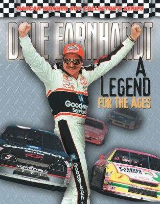 Dale Earnhardt: A Legend for the Ages 9781572435261