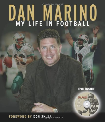 Dan Marino: My Life in Football [With DVD] 9781572438002