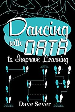 Dancing with Data to Improve Learning 9781578861712