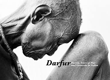 Darfur: Twenty Years of War and Genocide in Sudan 9781576873854