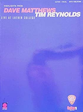 Dave Matthews/Tim Reynolds - Live at Luther College 9781575602752