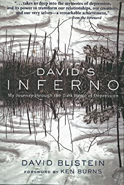 David's Inferno: Wisdom from My Journey Through the Dark Woods of Depression 9781578264292