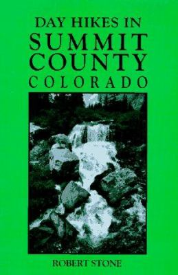 Day Hikes in Summit County, Colorado 9781573420099
