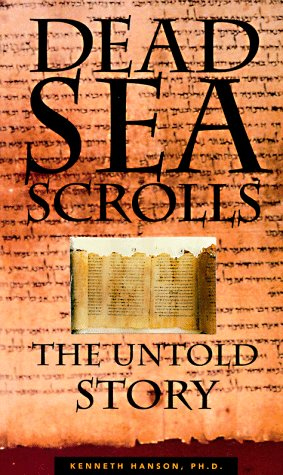 Dead Sea Scrolls: The Untold Story 9781571780300