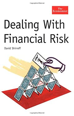 Dealing with Financial Risk 9781576601624