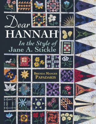 Dear Hannah: In the Style of Jane Stickle 9781574328271