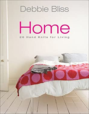 Debbie Bliss Home: 26 Hand Knits for Living 9781570763038