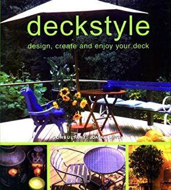 Deckstyle: Design, Create and Enjoy Your Deck