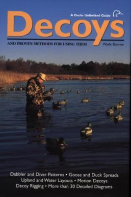 Decoys: And Proven Methods for Using Them 9781572233928
