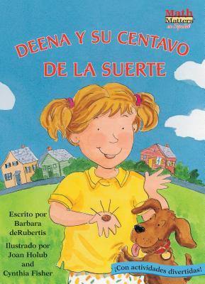Deena y su Centavo de la Suerte 9781575652498