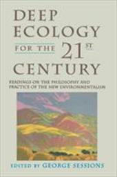 Deep Ecology for the Twenty-First Century 7051389