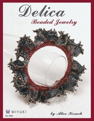 Delica Beaded Jewelry 9781574216356