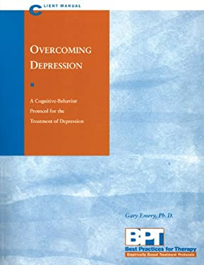 Overcoming Depression - Client Manual 9781572241619
