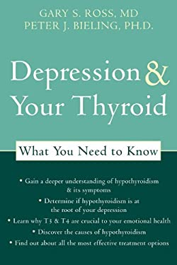 Depression & Your Thyroid: What You Need to Know 9781572244061