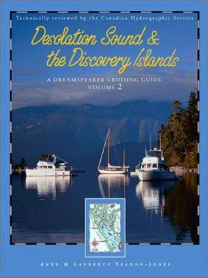 Desolation Sound & the Discovery Islands 9781570613548