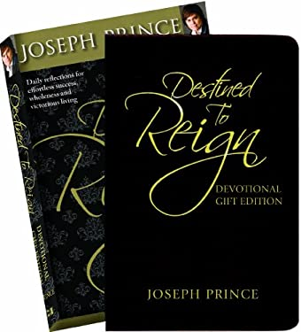 Destined to Reign Devotional, Gift Edition: Daily Reflections for Effortless Success, Wholeness and Victorious Living 9781577949794