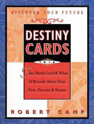 Destiny Cards: Look Into Your Past, Present and Future 9781570711893