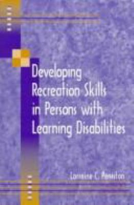 Developing Recreation Skills in Persons with Learning Disabilites 9781571671349