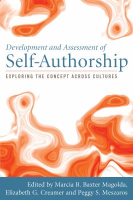 Development and Assessment of Self-Authorship: Exploring the Concept Across Cultures 9781579223687