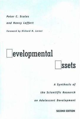 Developmental Assets: A Synthesis of the Scientific Research on Adolescent Development 9781574823387