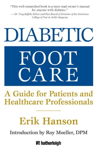 Diabetic Foot Care: A Guide for Patients and Healthcare Professionals 9781578263868