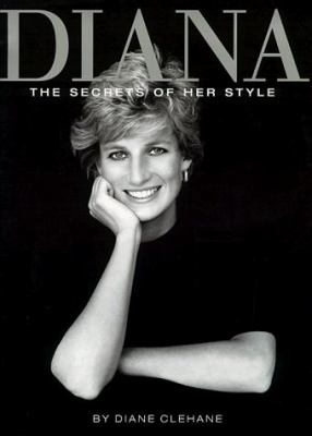 Diana: The Secrets of Her Style 9781577193487