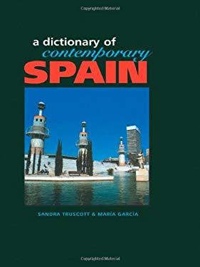 Dictionary of Contemporary Spain 9781579581138