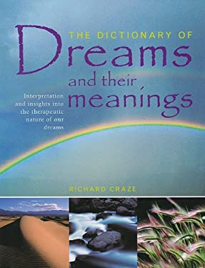 The Dictionary of Dreams and Their Meanings 9781572155930