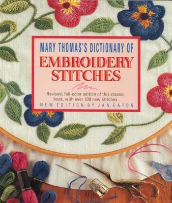 Dictionary of Embroidery Stitches 9781570761188