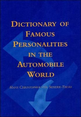 Dictionary of Famous Personalities in the Automobile World