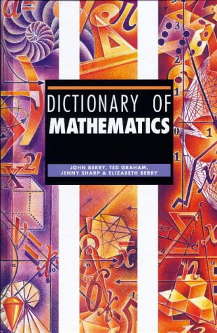 Dictionary of Mathematics 9781579581572