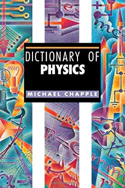 Dictionary of Physics 9781579581299