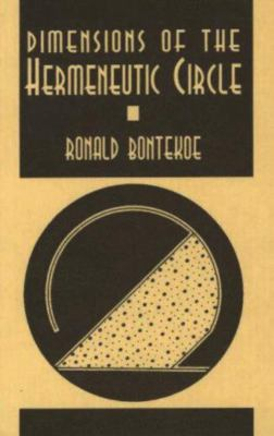 Dimensions of the Hermeneutic Circle 9781573924009