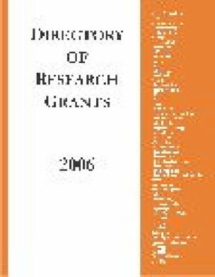 Directory of Research Grants: With a Guide to Proposal Planning and Writing 9781573566193