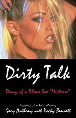 Dirty Talk 9781573921886