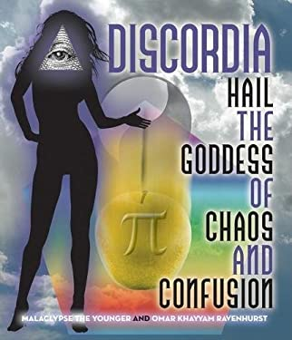 Discordia: Hail Eris Goddess of Chaos and Confusion 9781579510299