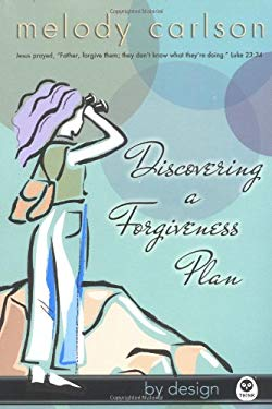 Discovering a Forgiveness Plan 9781576837283