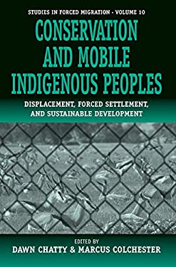Displacement, Forced Settlement and Conservation 9781571818416
