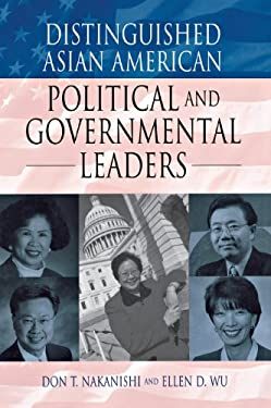 Distinguished Asian American Political and Governmental Leaders 9781573563253