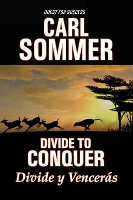 Divide to Conquer =: Divide y Venceras 9781575372259