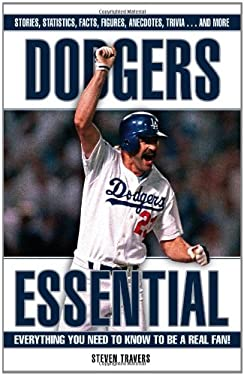 Dodgers Essential: Everything You Need to Know to Be a Real Fan! 9781572439429