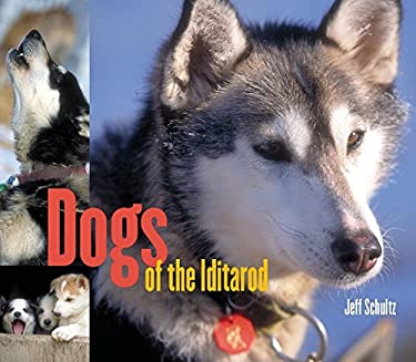 Dogs of the Iditarod 9781570612923