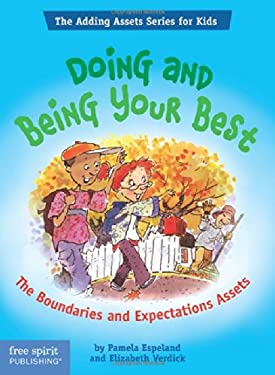 Doing and Being Your Best: The Boundaries and Expectations Assets 9781575421711